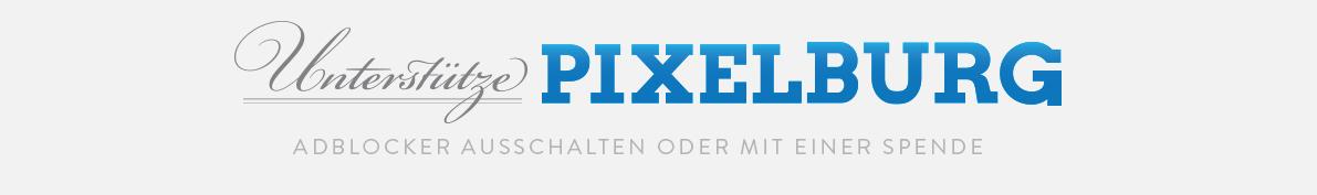 Pixelburg unterstützen